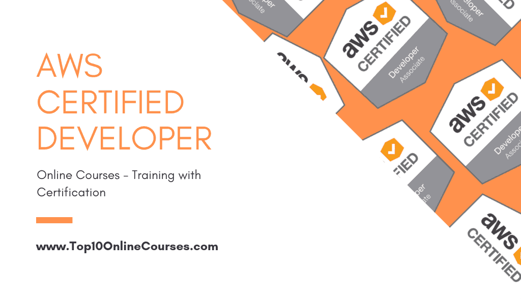 AWS Certified Developer Online Courses Training with Certification