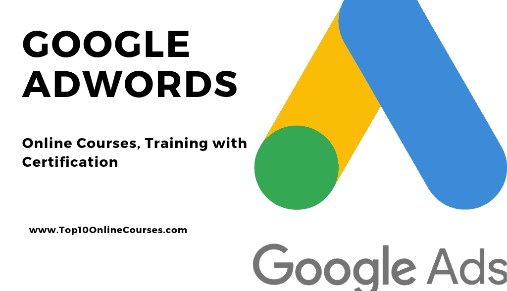 Best Adwords Online Courses, Training with Certification