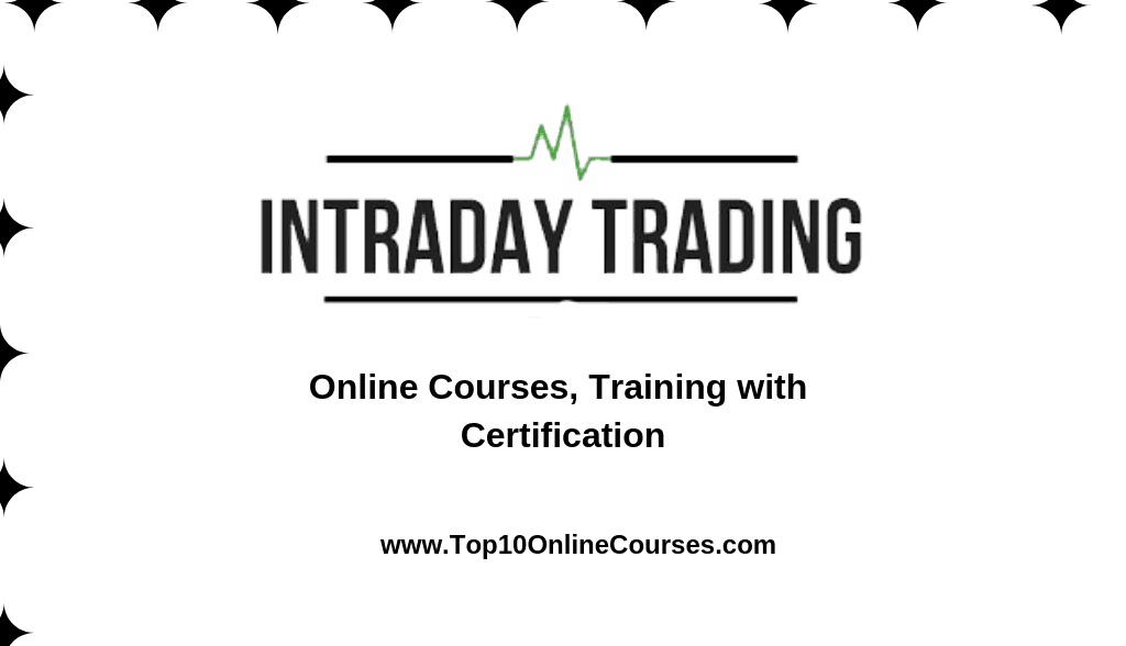 Best Intraday Trading Online Courses, Training with Certification