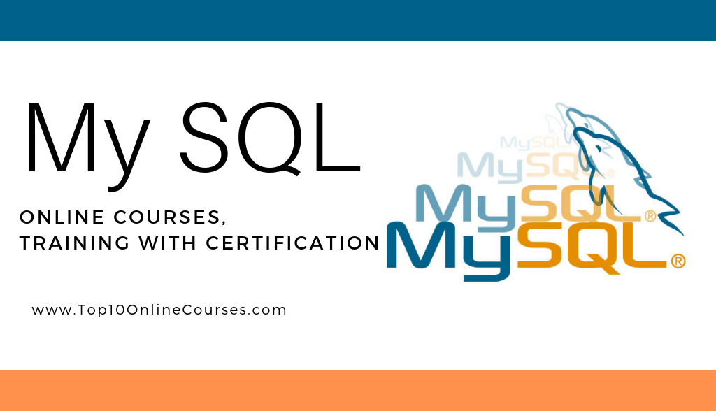 Best My SQL Online Courses, Training with Certification