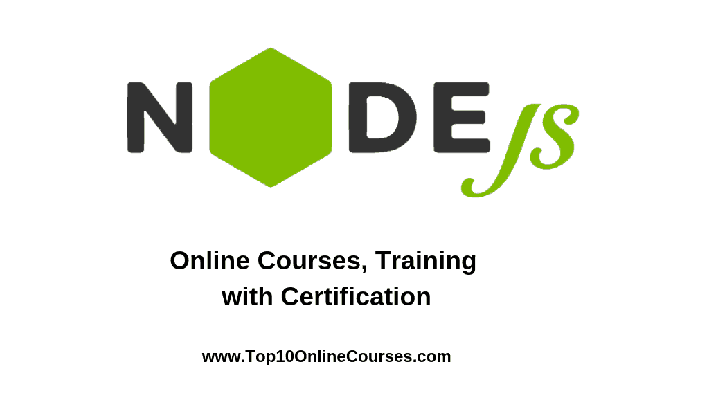 Best Node Js Online Courses, Training with Certification