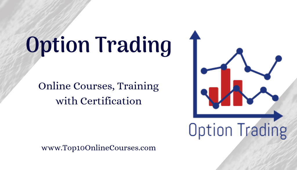 Best Option Trading Online Courses, Training with Certification