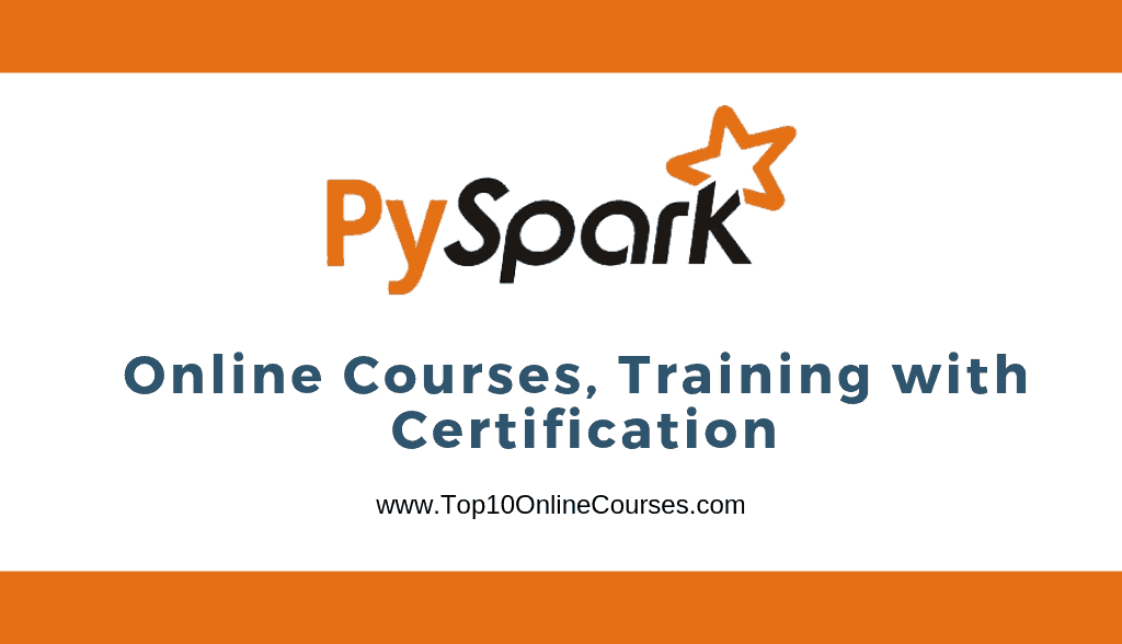 Best Pyspark Online Courses Training With Certification