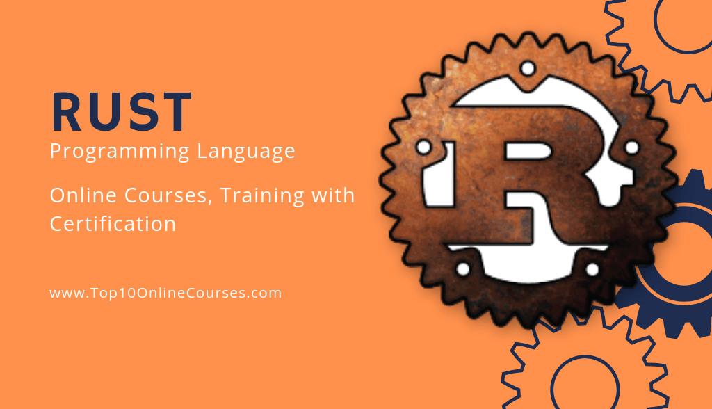 Best Rust Programming Online Courses, Training with Certification