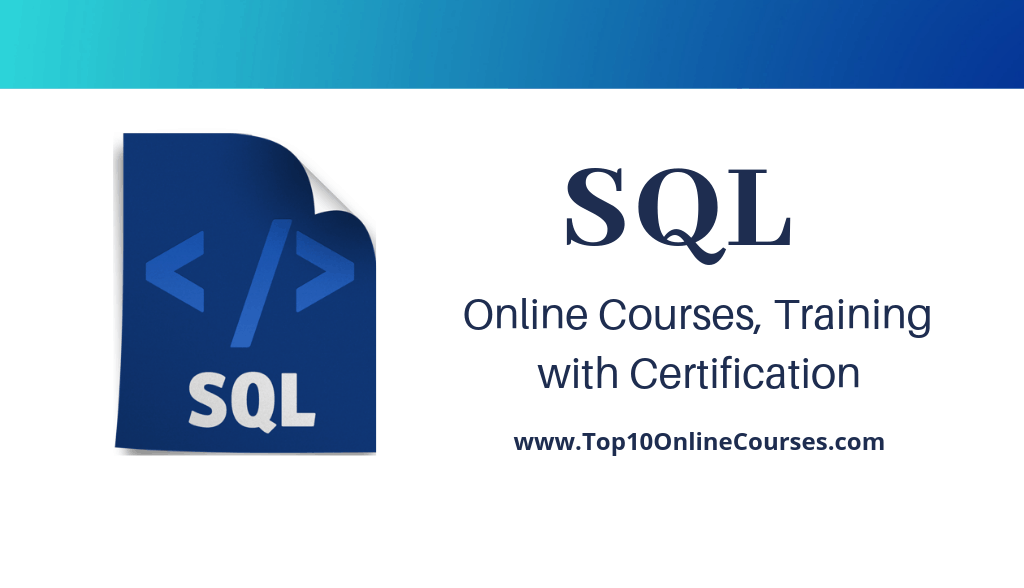 Best SQL Online Courses, Training with Certification