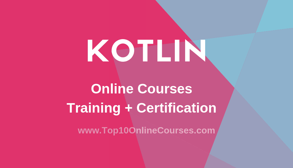 Kotlin Online Courses with Certification Training