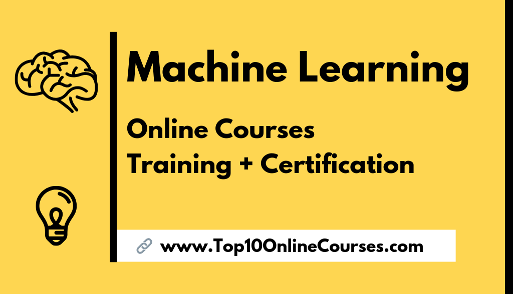 Machine Learning Online Courses with Certification Training