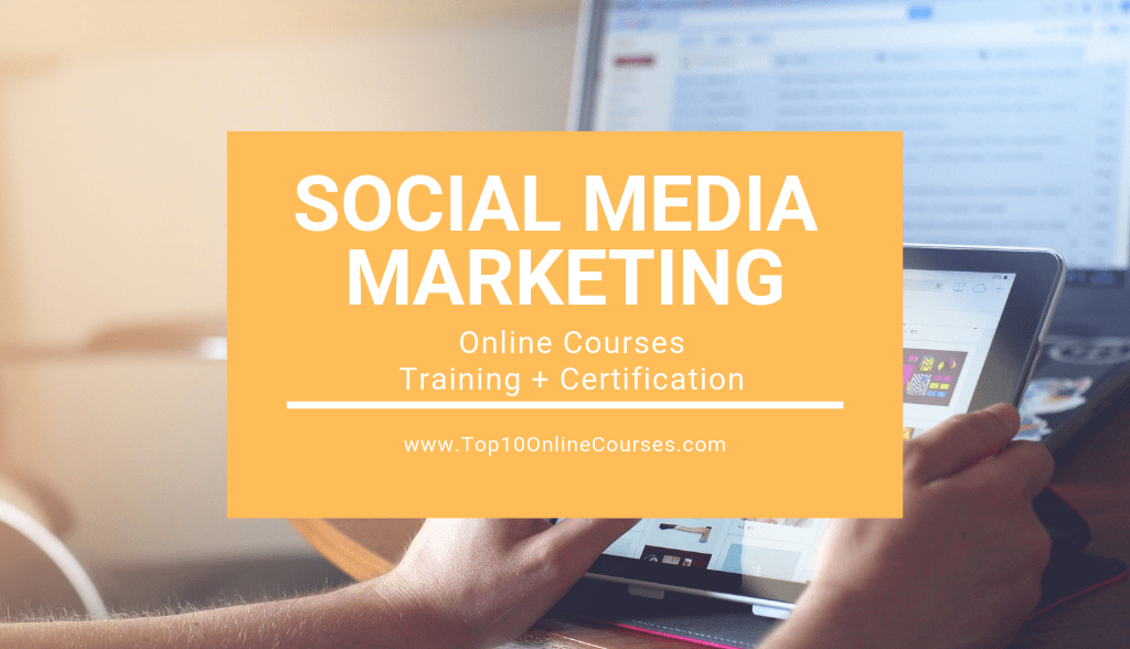 Social Media Marketing Online Courses with Certification Training