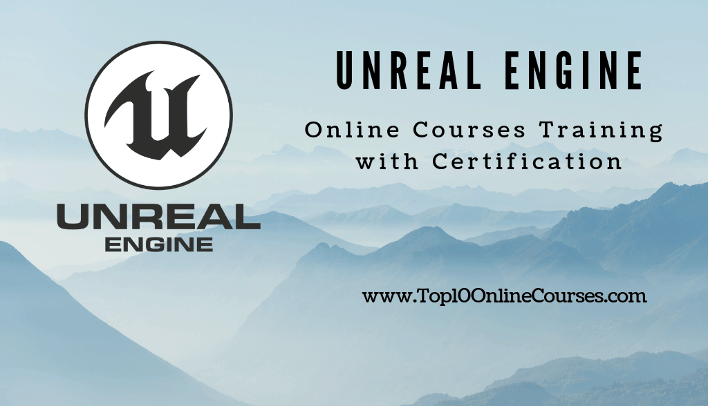 Unreal Engine Online Courses - Training with Certification