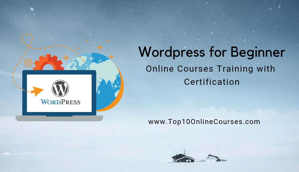Wordpress for Beginner Online Courses - Training with Certification