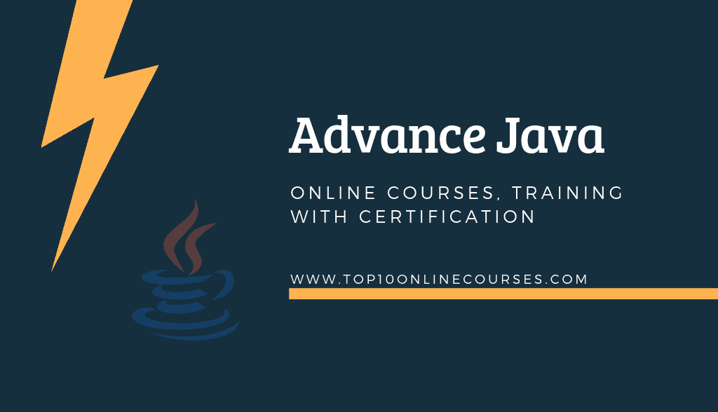 Advanced Java Online Courses with Certification Training