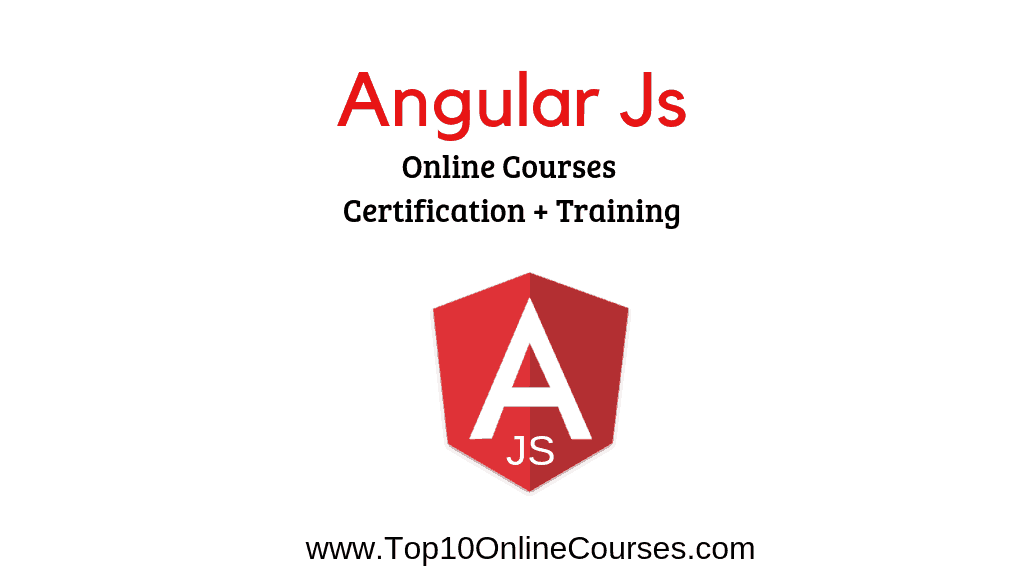Best Angular Js Online Courses Training With Certification 2019