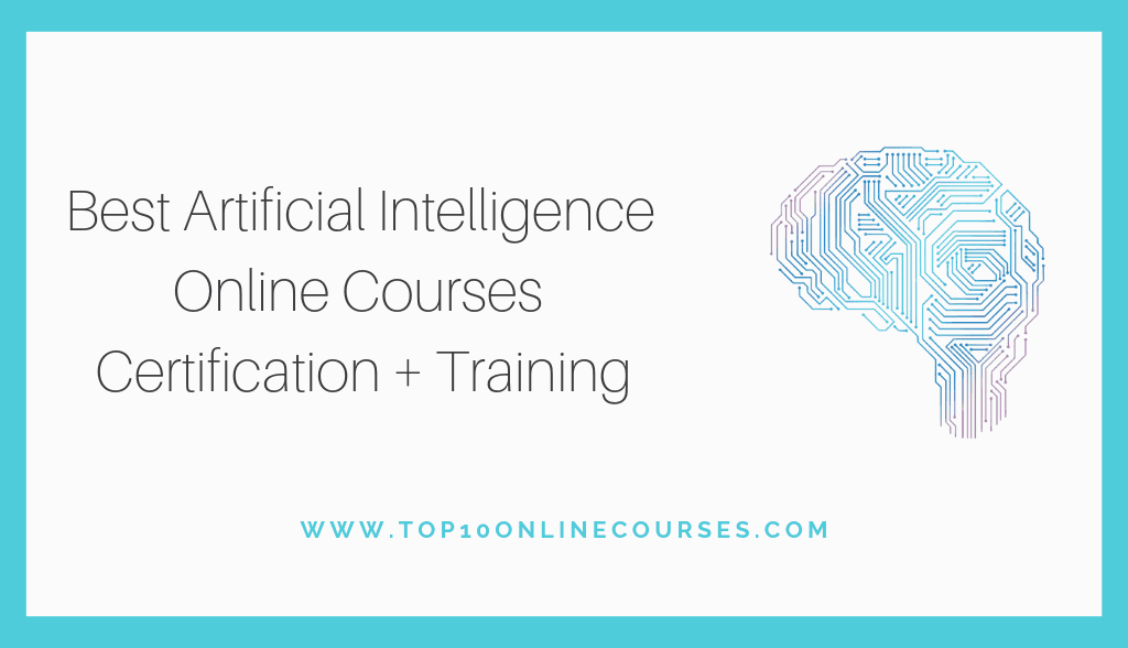 Artificial Intelligence Online Courses with Certification Training
