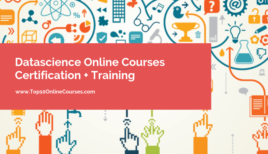 Datascience Online Courses with Certification Training