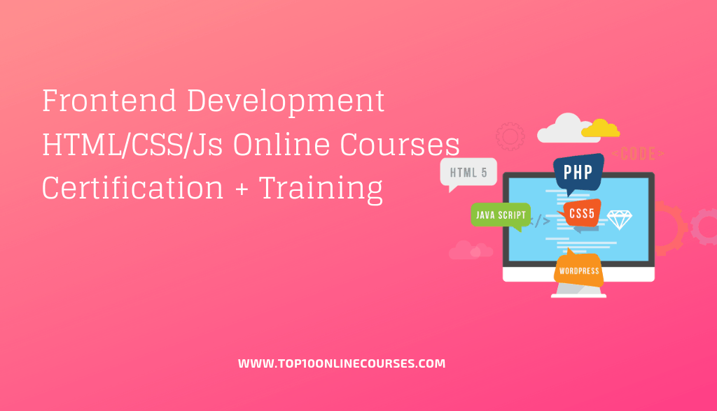Frontend Development HTML-CSS-Javascript Online Courses with Certification Training
