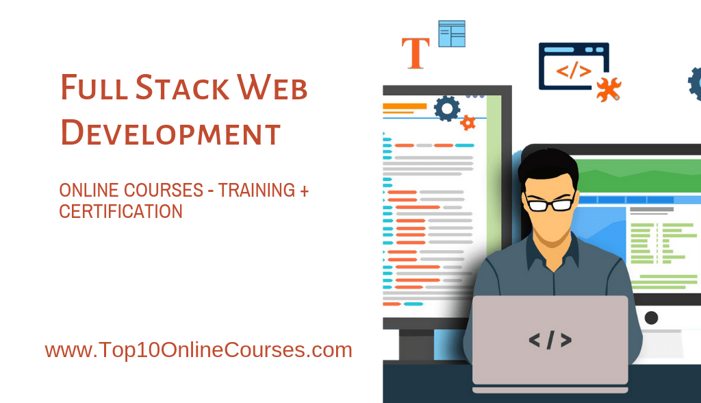 Full Stack Development Online Courses with Certification Training