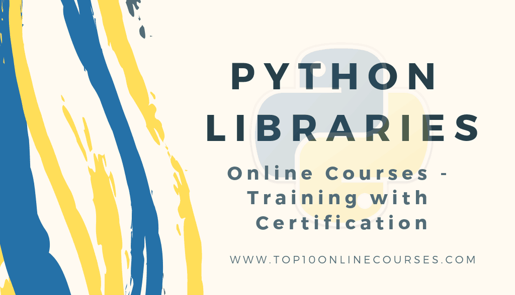 Python Libraries Online Courses with Certification Training
