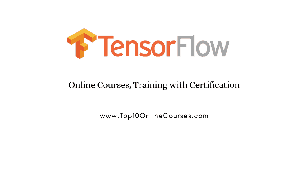 Tensorflow Online Courses with Certification Training
