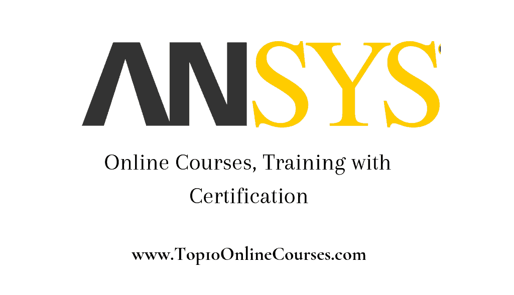 Best ANSYS Online Courses, Training with Certification-2019