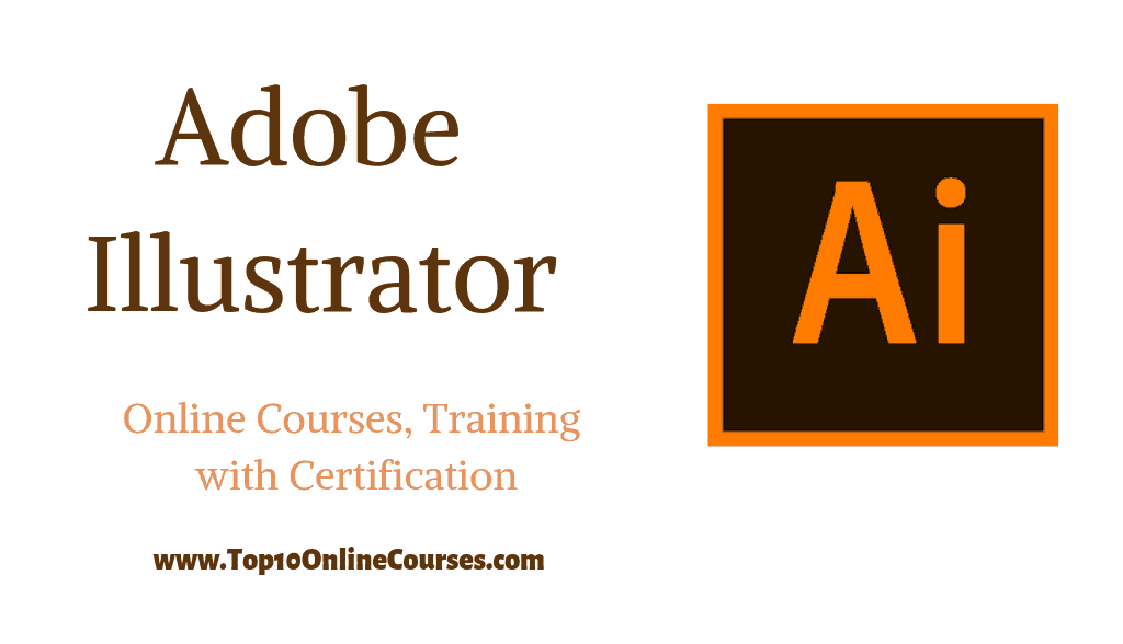 Adobe Illustrator Online Courses, Training with Certification