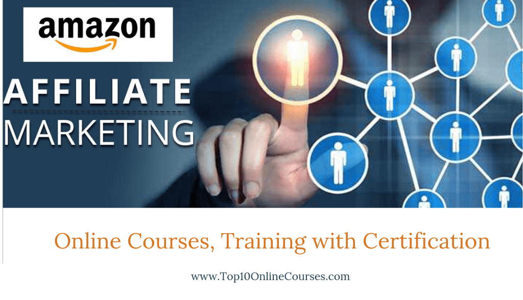 Amazon Affiliate Marketing Online Courses, Training with Certification
