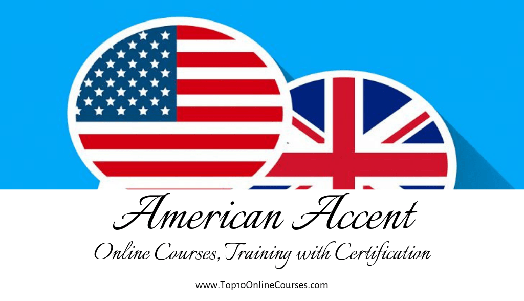 American Accent Online Courses, Training with Certification