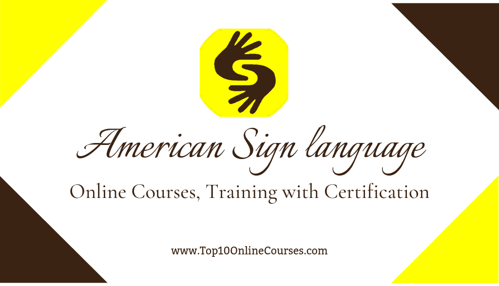 American Sign Online Courses, Training with Certification