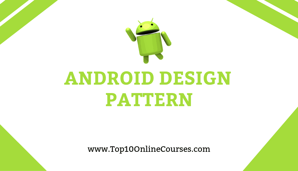 Android Design pattern Online Courses, Training with Certification