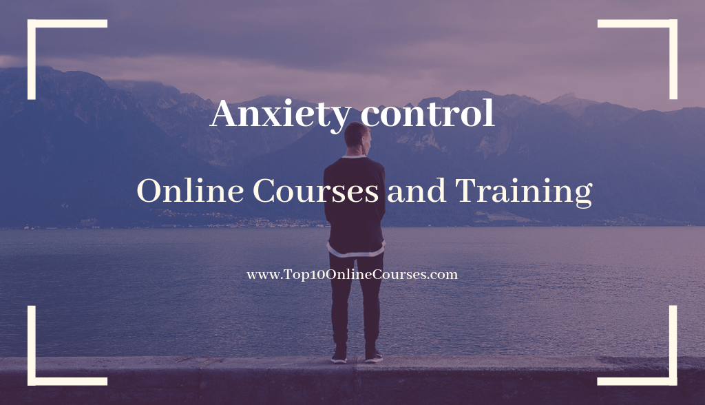 Anxiety Control Online Courses & Training