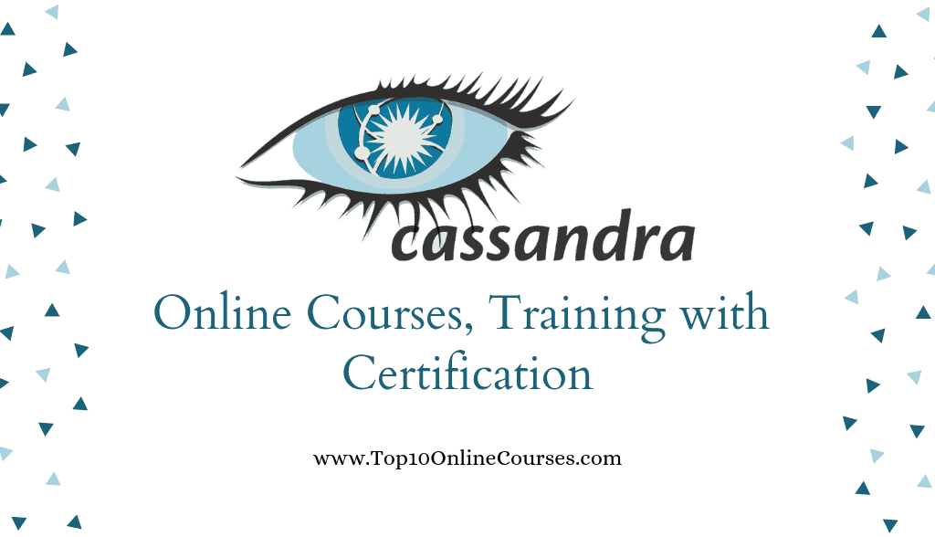 Apache Cassandra Online Courses, Training with Certification