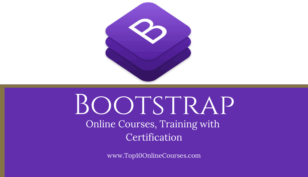 Bootstrap Online Courses, Training with Certification