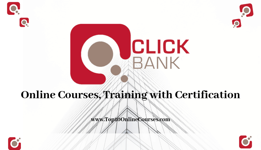 ClickBank Affiliate Marketing Online Courses, Training with Certification