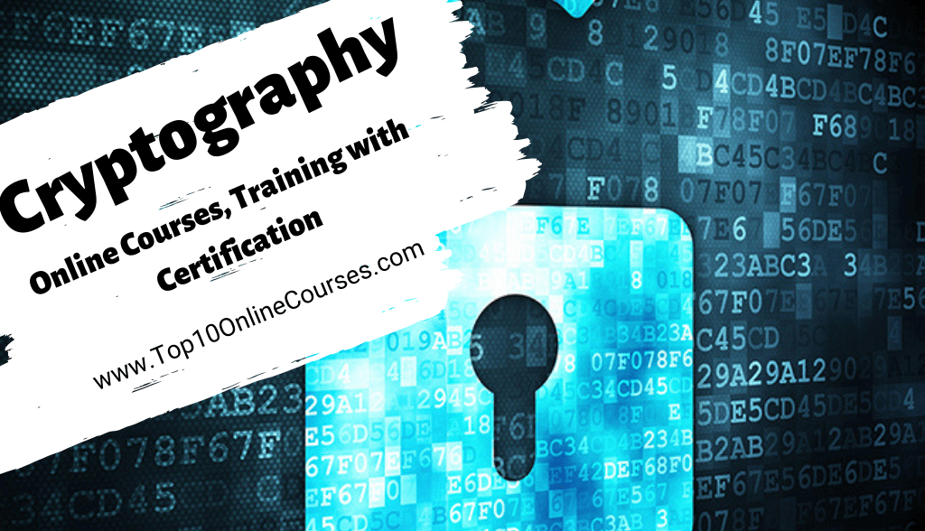 Cryptography Online Courses, Training with Certification