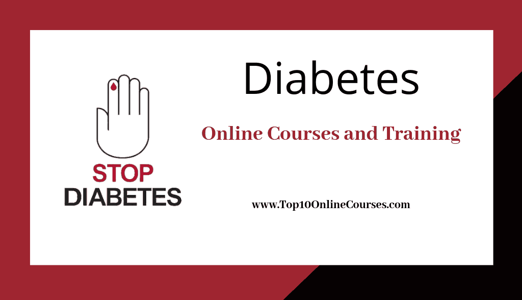 Diabetes Online Courses, Training with Certification