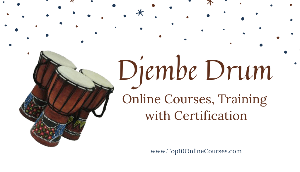 Djembe Drum Online Courses, Training with Certification