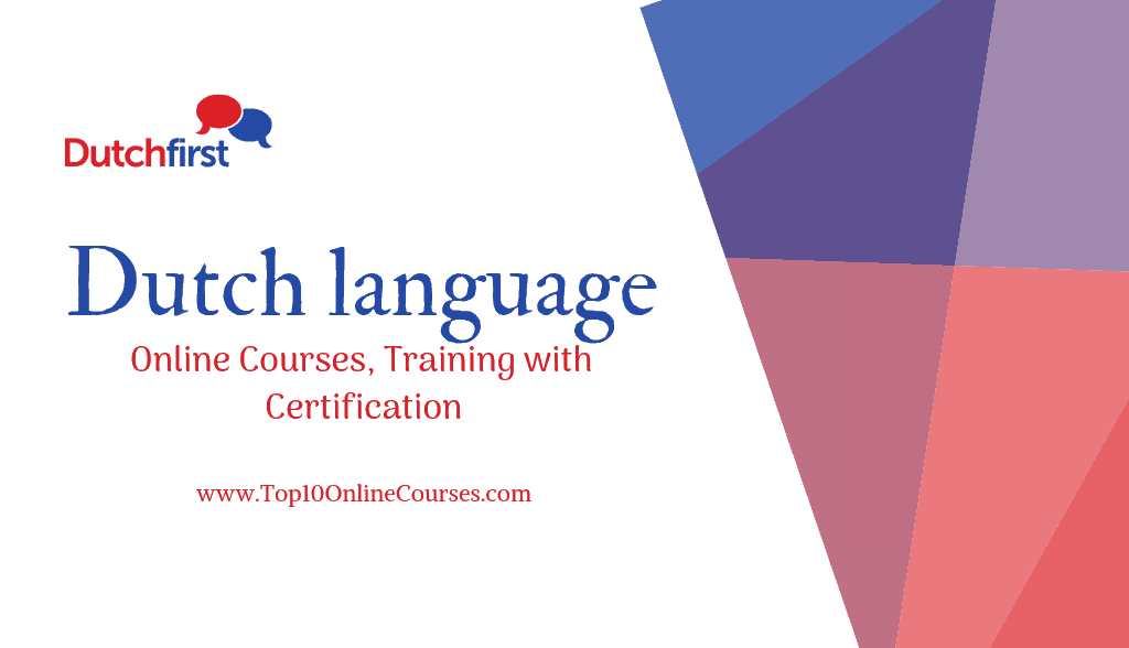 Dutch Online Courses, Training with Certification