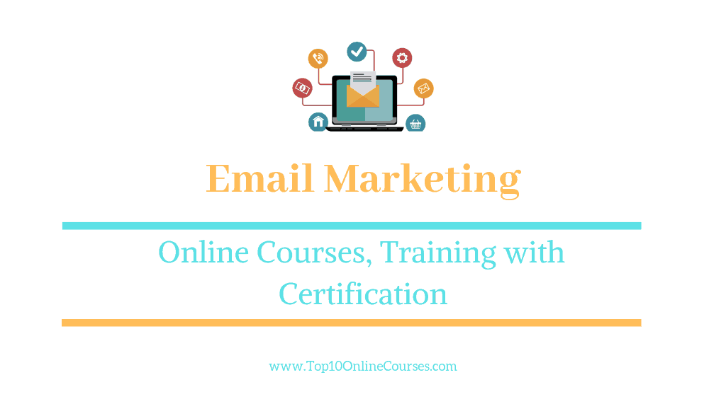 Email Marketing Online Courses, Training with Certification
