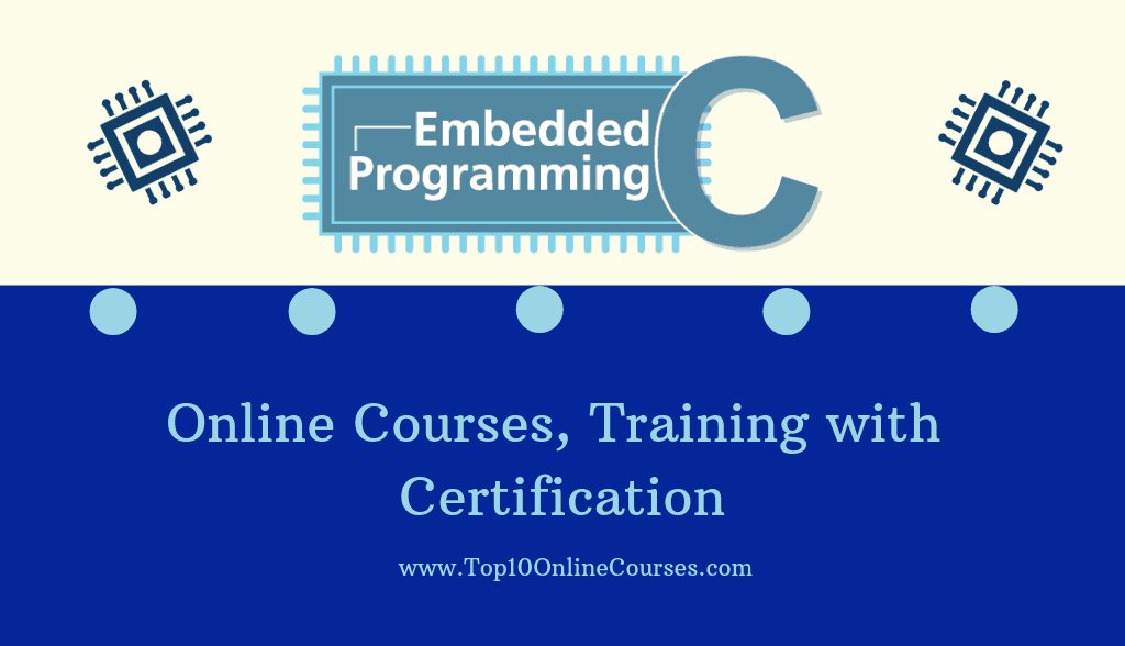 Embedded C Online Courses, Training with Certification
