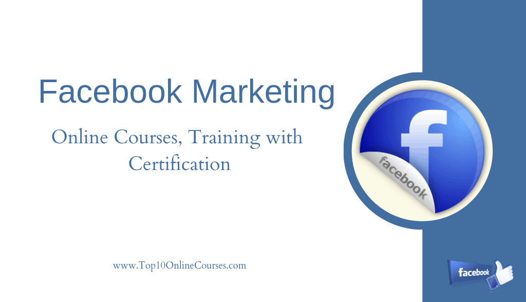Facebook Marketing Online Courses, Training with Certification