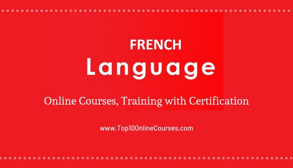 French Online Courses, Training with Certification