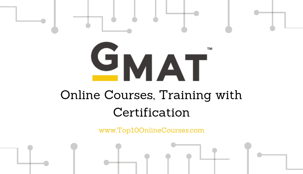 GMAT Online Courses, Training with Certification