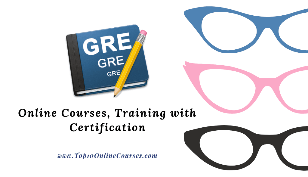 GRE Online Courses, Training with Certification