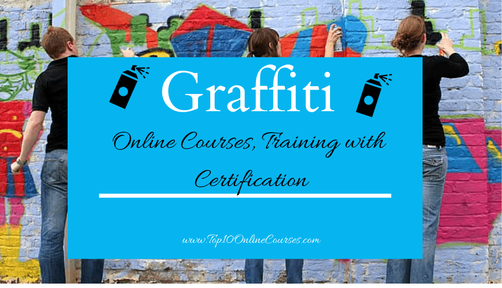 Graffiti Online Courses, Training with Certification
