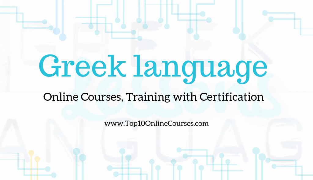 Greek Online Courses, Training with Certification