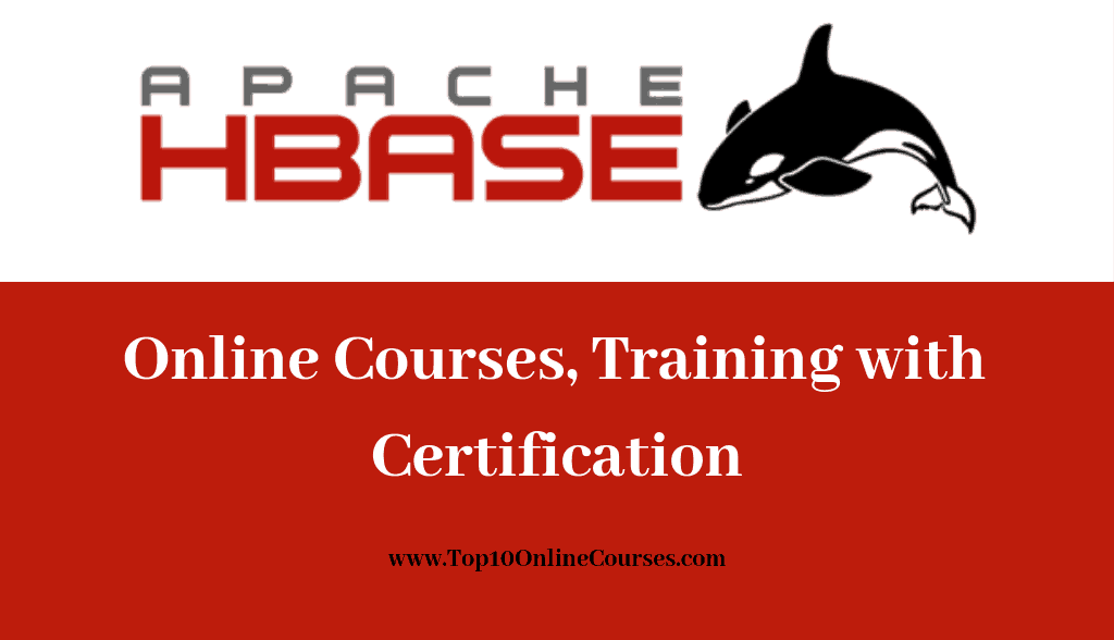 Hbase Online Courses, Training with Certification