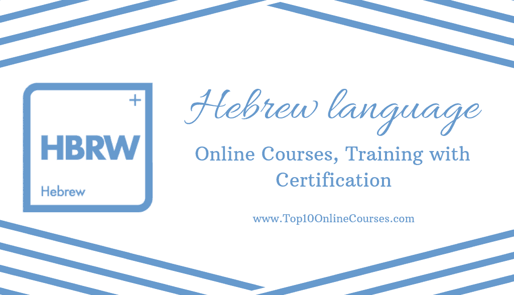 Hebrew Online Courses, Training with Certification