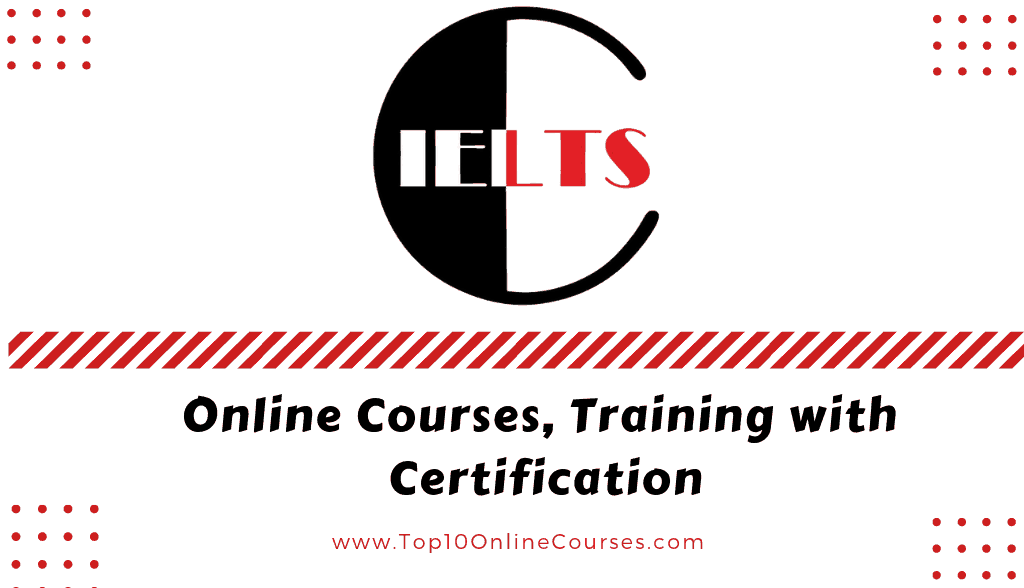 IELTS Online Courses, Training with Certification