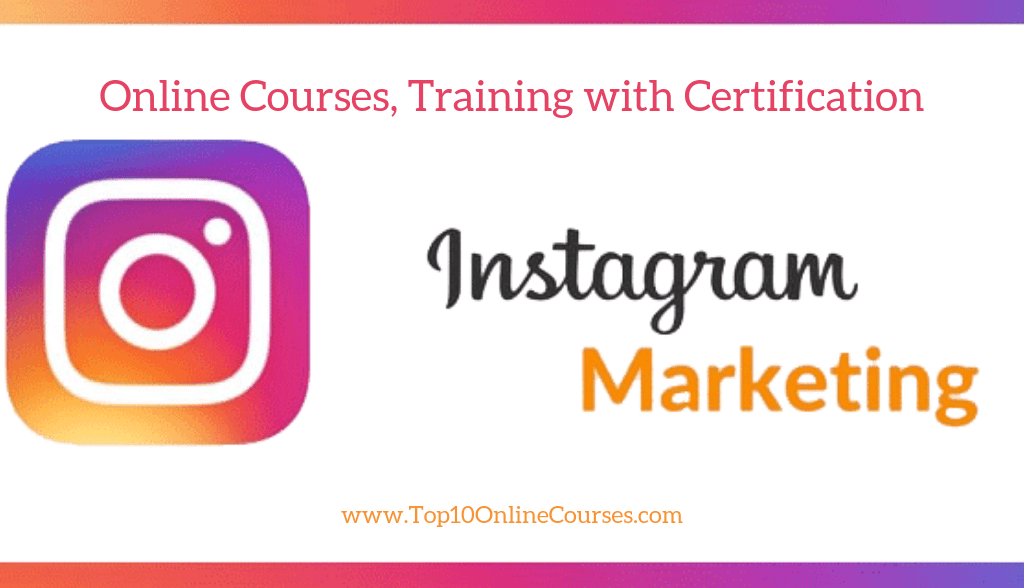 Instagram Marketing Online Courses, Training with Certification