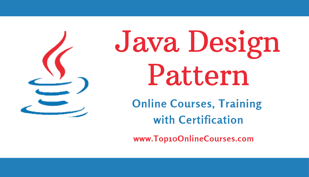 Java Design Pattern Online Courses, Training with Certification