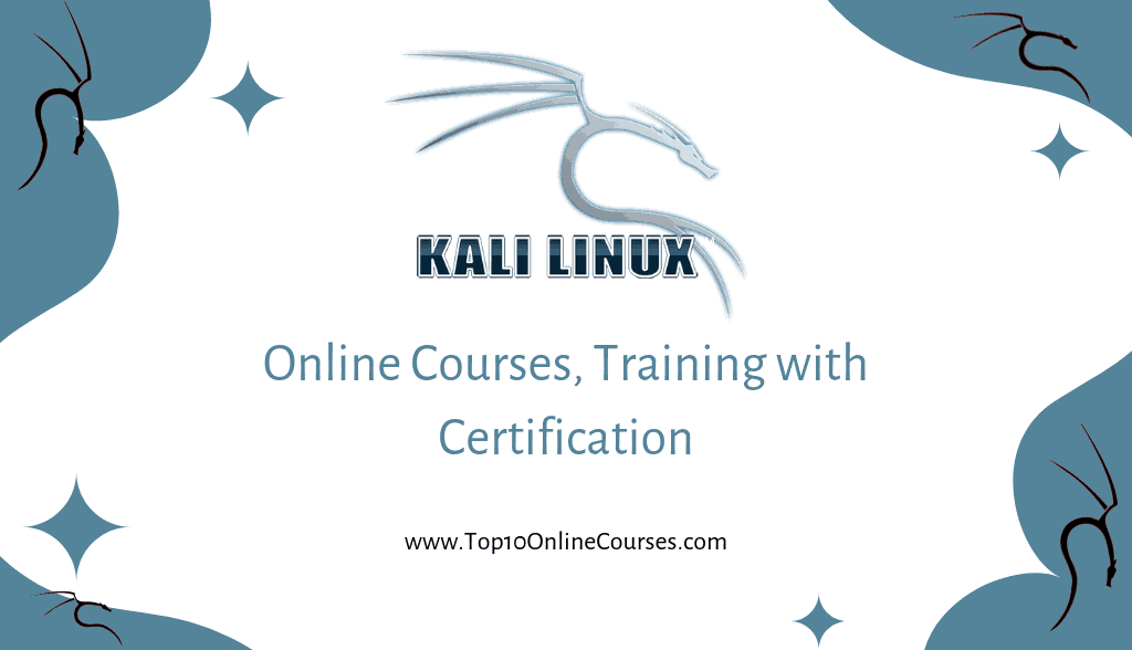 Kali Linux Online Courses, Training with Certification